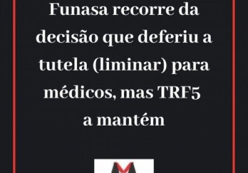 Tutela concedida a médicos é mantida pelo TRF5